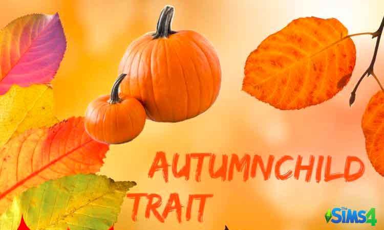 Autumn Child Trait