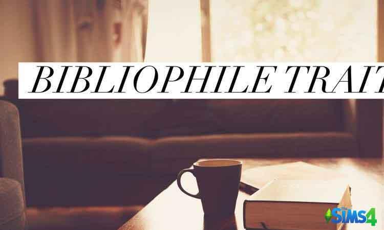 Bibliophile Trait