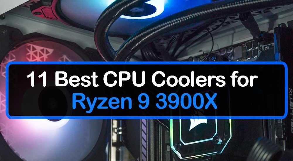 CPU Cooler for Ryzen 9 3900X
