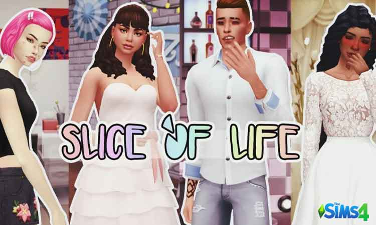 Sims 4 Slice of Life